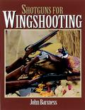 Shotguns for Wingshooting